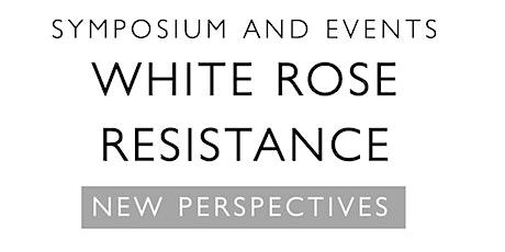 White Rose Resistance Symposium tickets