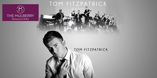 Tom Fitzpatrick - UK's leading Jazz/Swing & Big Band Singer