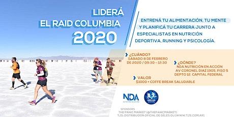 Liderá el Raid Columbia 2020 entradas