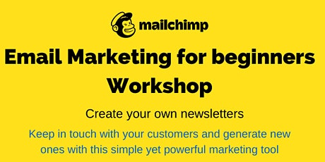 Mailchimp for beginners - create your own newsletters tickets