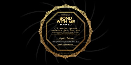 Bond With Me 007 -  TAMPA  5.0 tickets