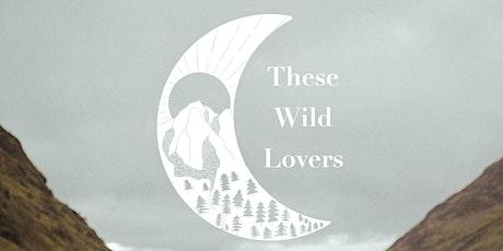 These Wild Lovers Glencoe Shootout tickets