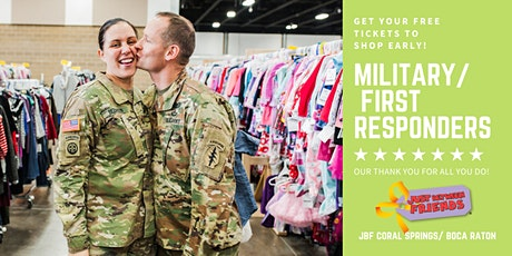 Military/ First Responders FREE Pass | JBF Coral Springs | May 13 tickets