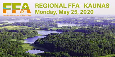 Regional Forum for the Future of Agriculture in Kaunas, Lithuania Workshop during the AgroBalt 2020 Fair tickets