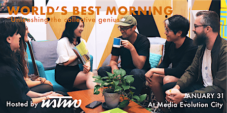 "World's Best Morning: ""Unleashing the collective genius"" tickets"