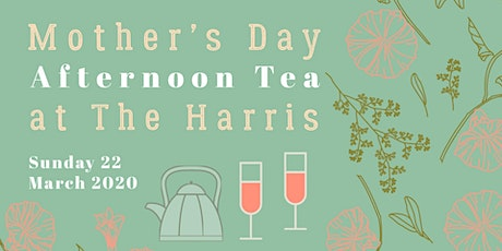 Mother's Day High Tea at the Harris tickets