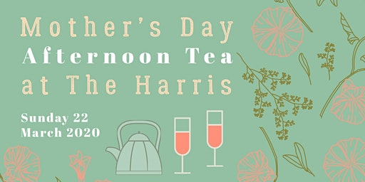 Mother's Day High Tea at the Harris