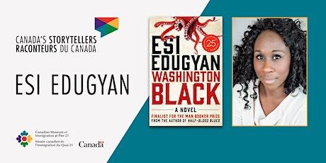 Canada's Storytellers: Esi Edugyan tickets