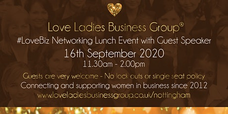 Nottingham #LoveBiz Networking Lunch Event tickets