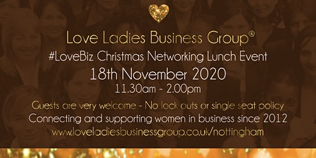 Nottingham #LoveBiz Christmas Networking Lunch Event tickets