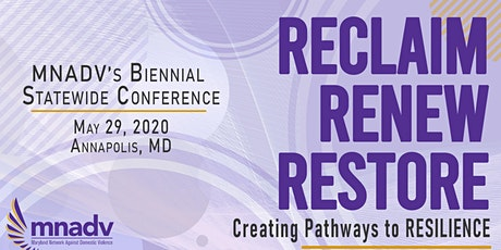 MNADV's 2020 Statewide Domestic Violence Conference: Reclaim. Renew. Restore. Creating Pathways to Resilience. tickets
