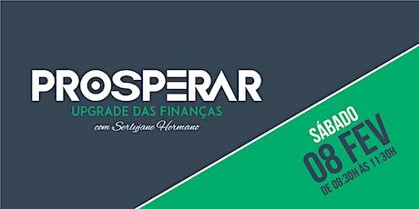 PROSPERAR: Upgrade das Finanças ingressos