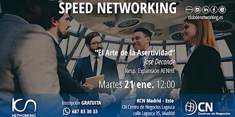 El Arte de la Asertividad & Speed Networking entradas
