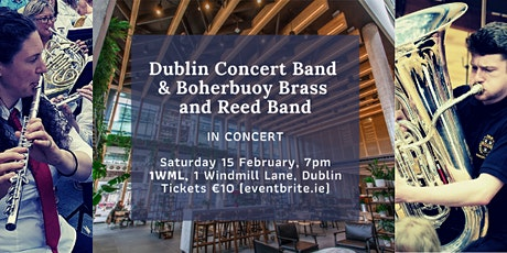 Dublin Concert Band  & Boherbuoy Brass  and Reed Band in Concert tickets
