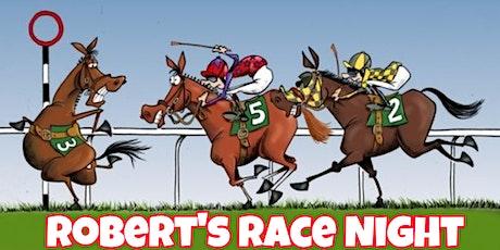 Robert's Race Night tickets