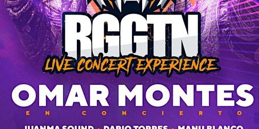 RGGTN Live OMAR MONTES