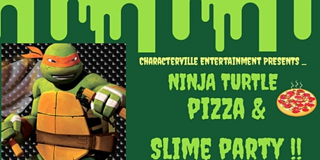 NINJA TURTLE PIZZA PARTY AND SLIME! tickets