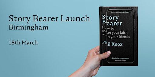 Story Bearer Launch - Birmingham