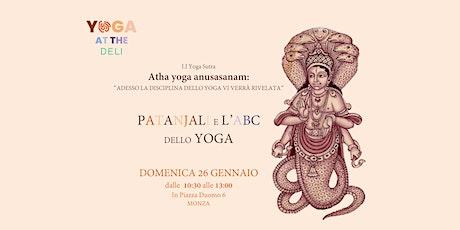 Atha yoga anusasanam: L'abc dello yoga biglietti