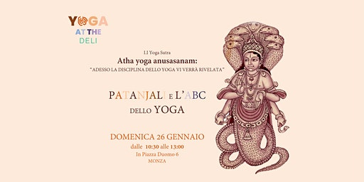 Atha yoga anusasanam: L'abc dello yoga