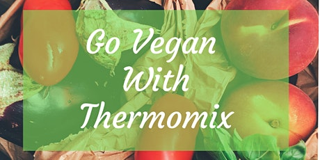 Vegan Taste of Thermomix  tickets