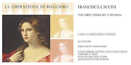 """Francesca Caccini's """"La Liberazione"""" in Concert tickets"""