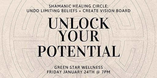 Shamanic Healing Circle - Unlock your potential
