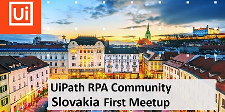 UiPath RPA Community Slovakia First Meetup tickets