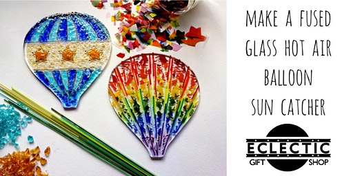 Create a Fused Glass Hot Air Balloon Sun Catcher (Adults)