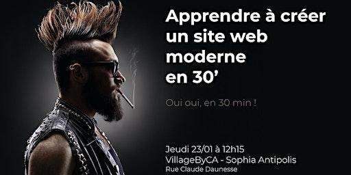 Apprenez à créer un site web moderne en 30 minutes !