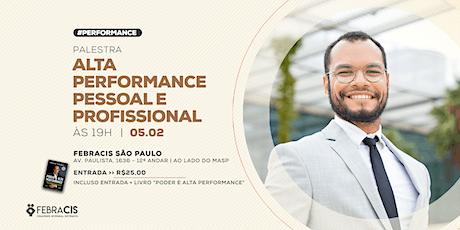 Palestra Alta Performance Pessoal e Profissional ingressos