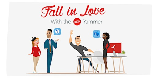 Fall in Love with the New Yammer - Manchester