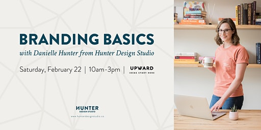 Branding Basics with Danielle of Hunter Design Studio