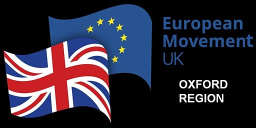 European Movement, Oxford Region, AGM: Lord Hannay on 'Brexit after Brexit'