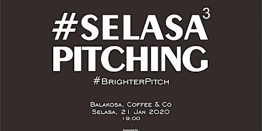 #SelasaPitching BATCH 3