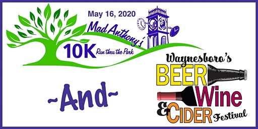 Waynesboro Beer, Wine and Cider Festival and Mad Anthony's 10K