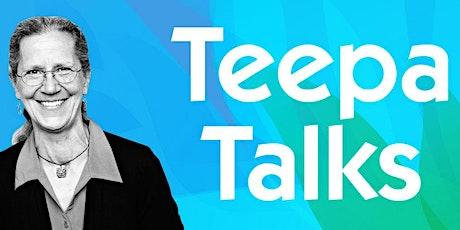 Teepa Talks tickets