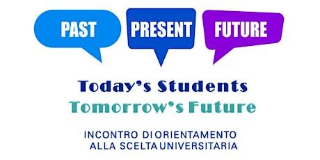 Today's Students, Tomorrow's Future biglietti