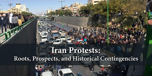 Iran Protests: Roots, Prospects, and Historical Contingencies