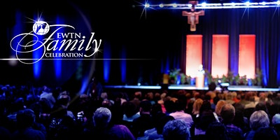 EWTN 2020 Family Celebration - Toronto, ON