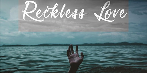 Reckless Love Conference