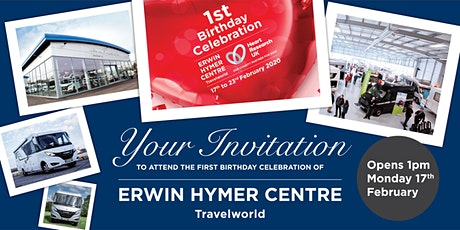 Erwin Hymer Centre (Travelworld) First Anniversary Event tickets