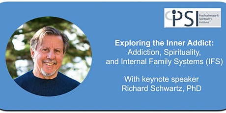 Exploring the Inner Addict: Addiction, Spirituality & IFS tickets
