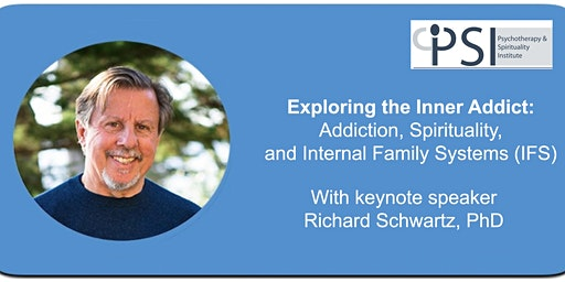 Exploring the Inner Addict: Addiction, Spirituality & IFS