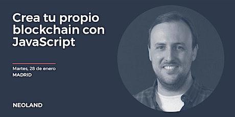 Crea tu propio blockchain con JavaScript tickets