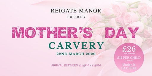 Mother's Day Carvery at Reigate Manor