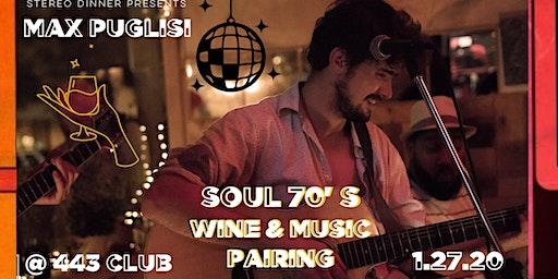 Stereo Dinner Presents: Soul 70's Music & Wine Pairing