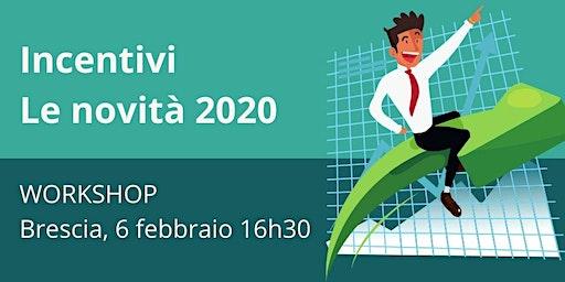 INCENTIVI ALLE IMPRESE, LE NOVITA' PER IL 2020