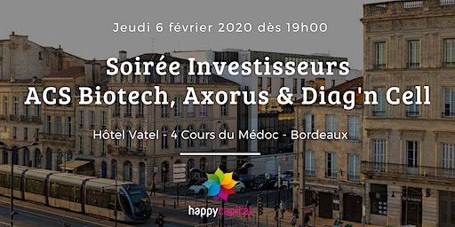 Soirée investisseurs ACS Biotech, Axorus & Diag'n Cell – Bordeaux