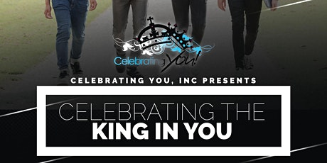Celebrating You Inc. Presents: Celebrating The King In You tickets